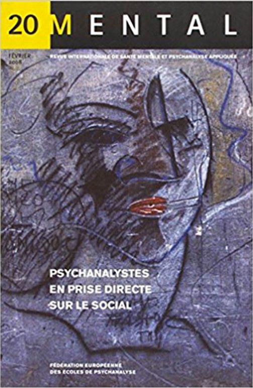 Mental n°20 – Psychanalystes en prise directe sur le social