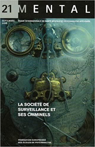 Mental n°21 – La société de surveillance et ses criminels