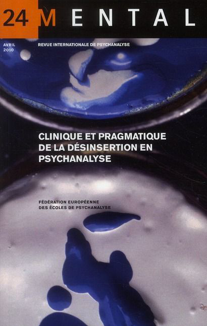 Mental n°24 – Clinique et pragmatique de la désinsertion en psychanalyse