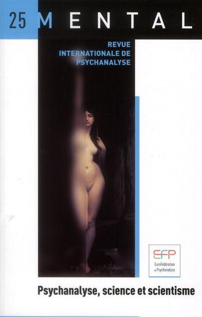 Mental n°25 – Psychanalyse, science et scientisme.