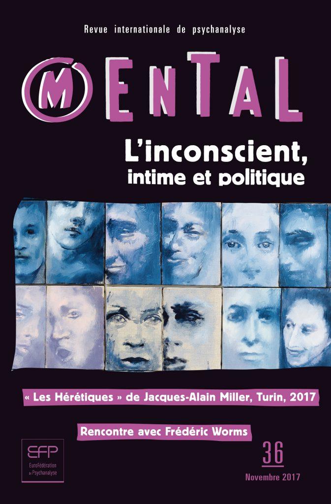 Mental n°36 –  L'inconscient intime et politique