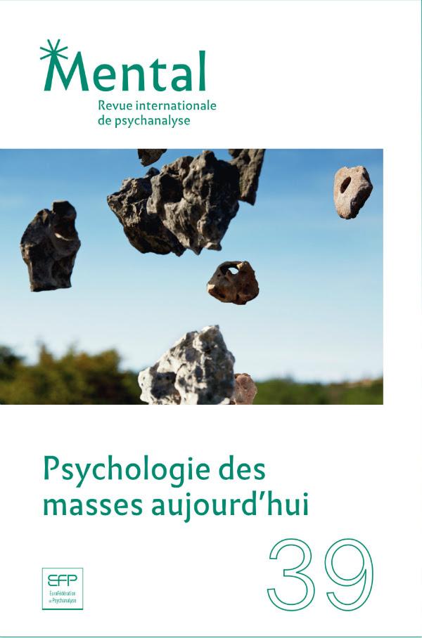 Mental n°39 – Psychologie des masses aujourd'hui