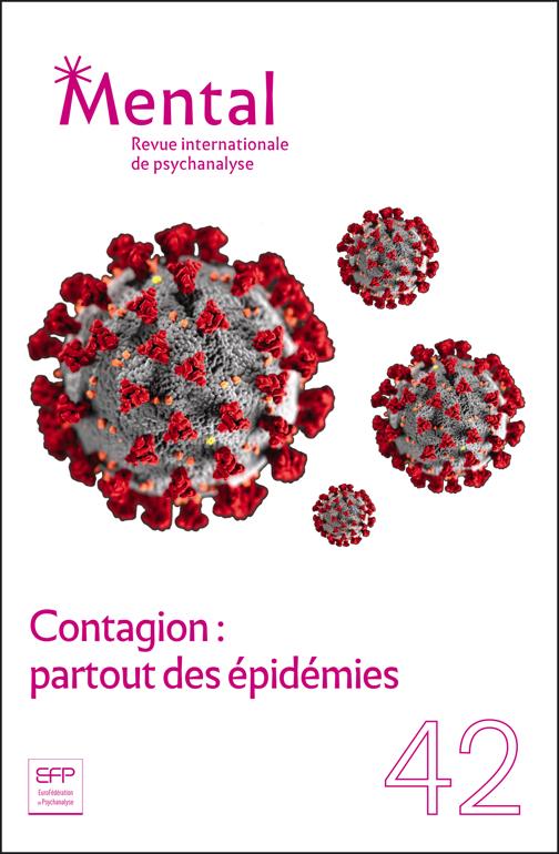 Mental n°42 – Contagion : partout des épidémies